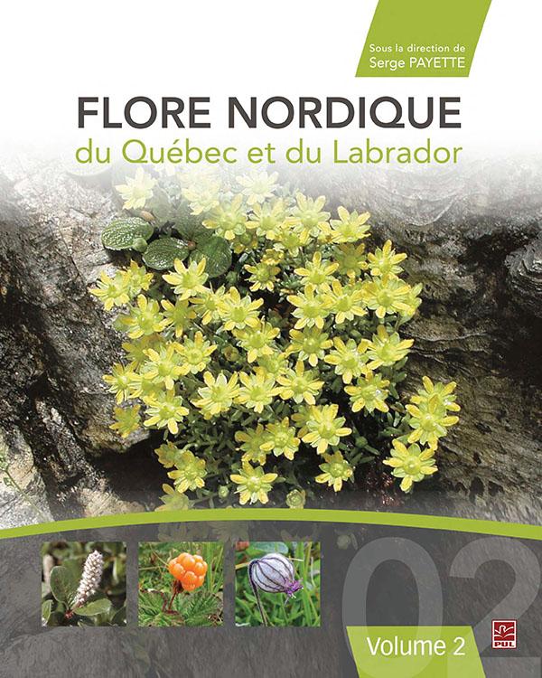 Flore nordique du Québec et du Labrador : tome 2