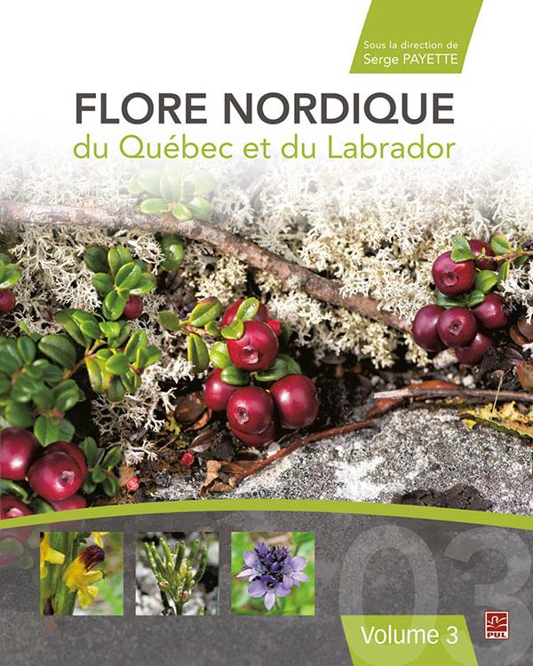 Flore nordique du Quebec et du Labrador tome 3
